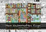 Mein zauberhaftes Regal zum Ausmalen (Wandkalender 2019 DIN A3 quer): Ausmalkalender mit Regal-Wimmelbildern (Geburtstagskalender, 14 Seiten ) (CALVENDO Spass)