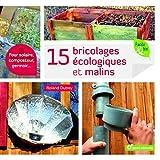 15 Bricolages écologiques et malins...