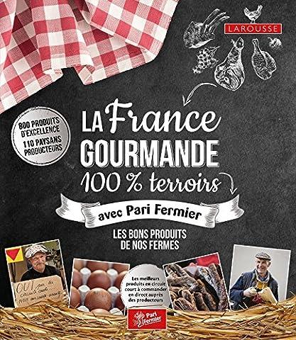 La France Gourmande 100% Terroirs - avec Pari