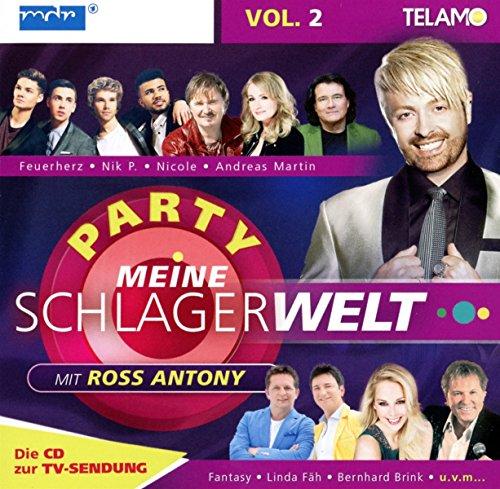 Meine Schlagerwelt – Die Party mit Ross Antony Vol. 2