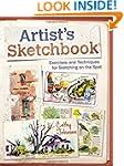 Artist's Sketchbook: Exercises and Te...