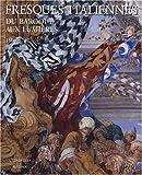 Fresques italiennes - Du baroque aux Lumières 1600-1797