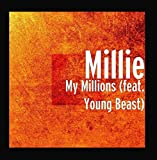 My Millions (feat. Young Beast)