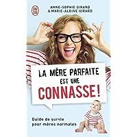 Livres La mère parfaite est une connasse ! PDF