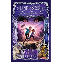 The Land of Stories: The Enchantress Returns: Book 2 by Chris Colfer (2014-07-03)