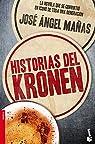Historias del Kronen par José Ángel Mañas