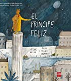 El Príncipe Feliz (Álbumes ilustrados)