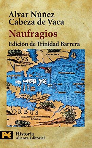 Naufragios (El Libro De Bolsillo - Historia) por A. Núñez Cabeza de Vaca