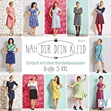 Näh dir dein Kleid: Einfach mit dem Kleiderbaukasten. Größe S-XXL