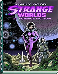 STRANGE WORLDS OF SCIENCE FICTION HC (Vanguard Wally Wood Classics) by Wallace Wood (2012-01-10)