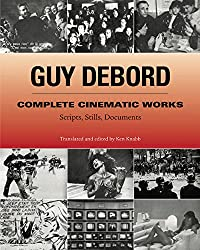 Complete Cinematic Works: Scripts, Stills, Documents