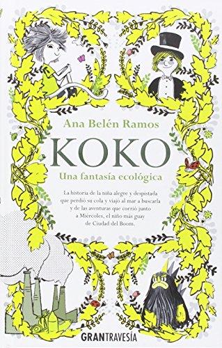 Koko: Una fantasía ecológica (Juvenil)