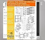 Regal, Bücherregal selber bauen: Deine Projektbox inkl. 497 Original-Patenten bringt Dich mit Spaß ans Ziel!