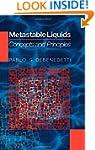 Metastable Liquids: Concepts and Prin...