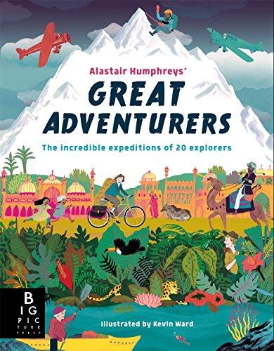 Alastair Humphrey's Great Adventurers