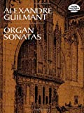 Organ Sonatas (Dover Music for Organ) by Alexandre Guilmant (1999-02-02)