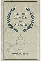 National Cake Day in Ruritania Paperback