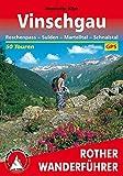 Vinschgau: Reschenpass - Sulden - Martelltal - Schnalstal. 50 Touren. Mit GPS-Daten (Rother Wanderführer) - Henriette Klier