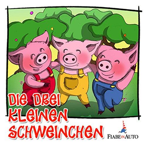 Die drei kleinen Schweinchen  Audiolibri