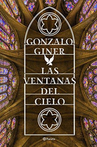 Las ventanas del cielo (Volumen independiente) por Gonzalo Giner