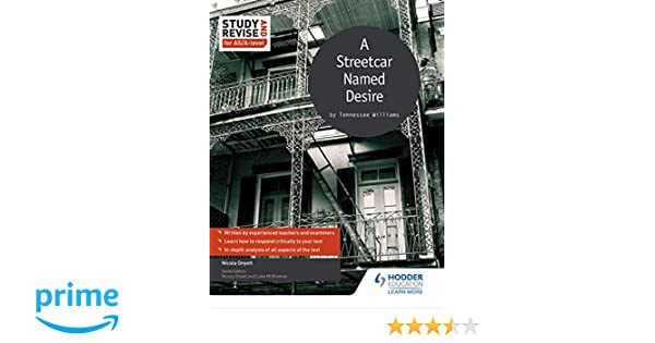 study and revise for as a level a streetcar d desire study  study and revise for as a level a streetcar d desire study revise for as a level amazon co uk nicola onyett 9781471853739 books