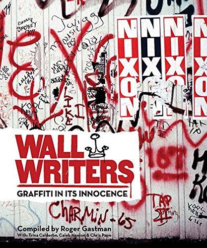 Wall Writers par Roger Gastman