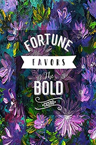 Fortune favors the bold Cicero: Blank Lined Note Taking Journal Portable