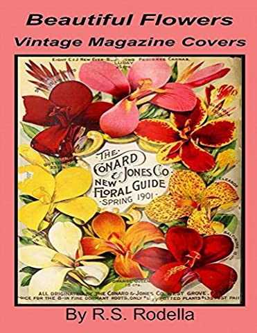 Beautiful Flowers Vintage Magazine Covers: Coffee Table Book