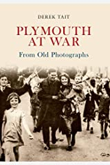 Plymouth at War from Old Photographs Paperback