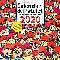 Calendari del Patufet 2020 i les tradicions catalanes par  Roger Roig César