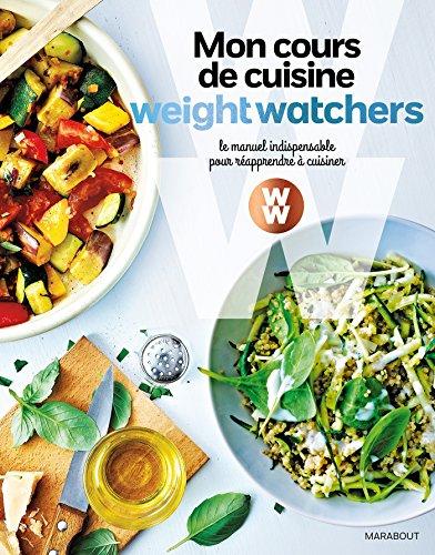 mon-cours-de-cuisine-weight-watchers-le-manuel-indispensable-pour-reapprendre-a-cuisiner