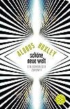 Fischer Taschenbibliothek: Schöne Neue Welt: Ein Roman der Zukunft - Aldous Huxley
