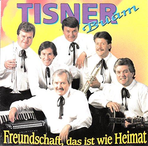 TISNER BUAM / Freundschaft, das ist wie Heimat / Das alte Bauernhaus / 1991 / Bildhülle / KOCH INTERNATIONAL # 145.939 / Österreichische Pressung / 7