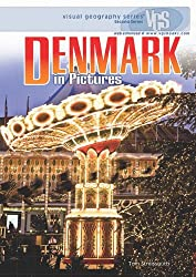 Denmark in Pictures (Visual Geography (Twenty-First Century))
