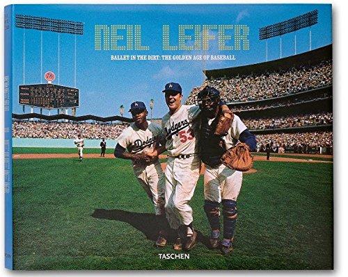 Neil Leifer : Ballet in the dirt: the golden age of baseball par Gabriel Schechter