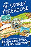 The 91-Storey Treehouse (The Treehouse Books) by Andy Griffiths