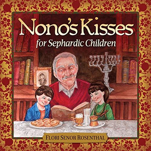 Nono's Kisses for Sephardic Children