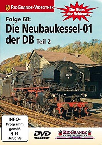 Preisvergleich Produktbild Stars der Schiene 68: Die Neubaukessel 01 der DB Teil 2