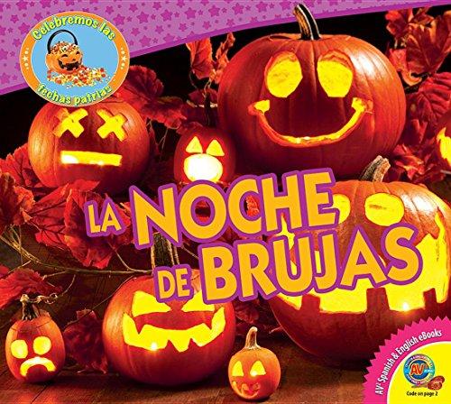 Halloween) (Celebremos Las Fechas Patrias / Let's Celebrate American Holidays) (Las Brujas De La Noche De Halloween)