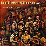 Roche Papier Ciseaux by Les Tireux D'Roches (2006-02-07)