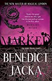 Marked: An Alex Verus Novel from the New Master of Magical London