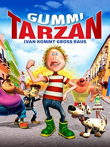 Gummi Tarzan - Ivan kommt groß raus