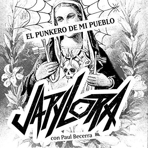El Punkero De Mi Pueblo (feat. Paul Becerra)