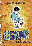 Oskar, Band 02: Vorsicht, klebrig!