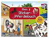 Mein Sticker-Pferdebuch (Mein Stickerbuch)