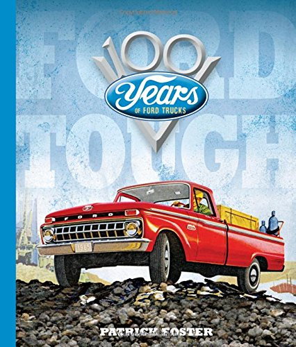 ford-tough-100-years-of-ford-trucks