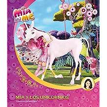 Mia Y Los Unicornios. Primeras Lecturas 1 (MIA AND ME)