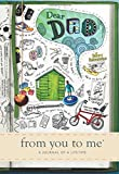 Dear Dad, from you to me : Memory Journal capturing your father's own amazing stories...