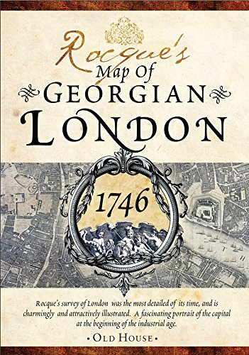 Rocque's Map of Georgian London, 1746: Detailed street map (Old House Projects) by John Rocque (2013-09-17)