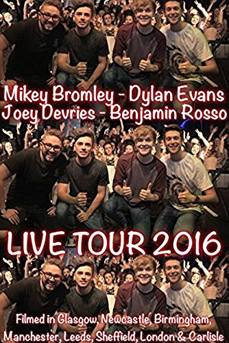 mikey-bromley-dylan-evans-joey-devries-benjamin-rosso-lads-on-tour-lads-on-tour-live-reino-unido-dvd